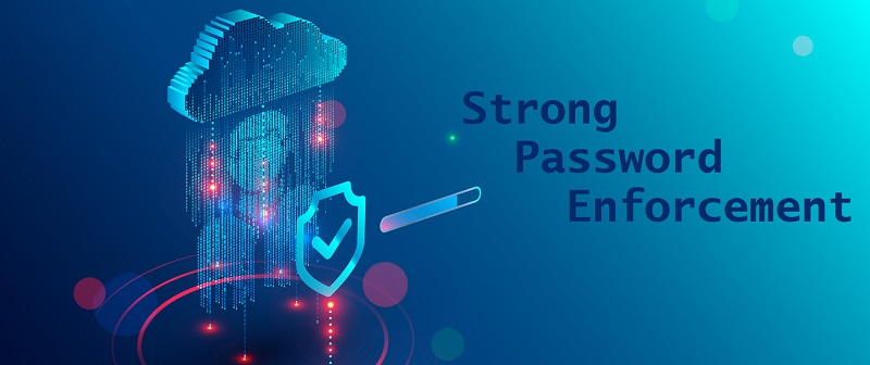 A Case Study In The Importance Of Strong Password Enforcement