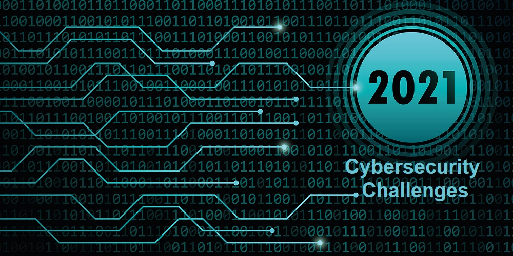 The Year 2021: A Forecast Of Cybersecurity Challenges And What To Expect